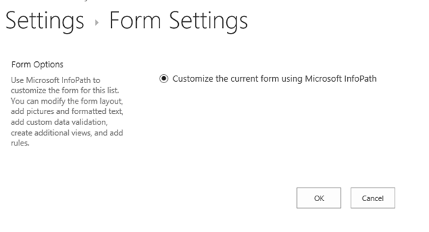 Form setting not showing Default Sharepoint form option