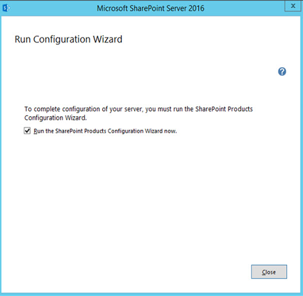 SharePoint 2016 Installation Completed