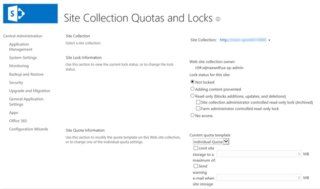 Configure Quotas and Locks - SharePoint 2016