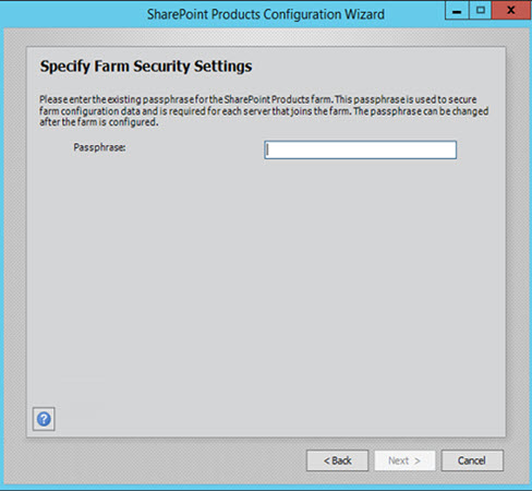 SharePoint 2016 Product Configuration Wizard Passphrase