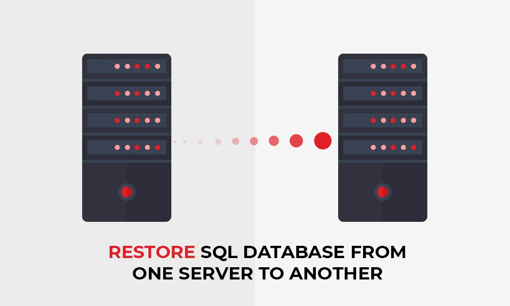 Read more about the article Restore SQL Database from One Server to Another