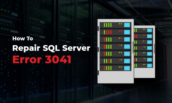SQL Server error 3041
